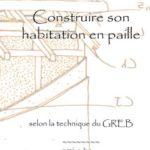 Couverture Construire en-paille selon la technique du Greb